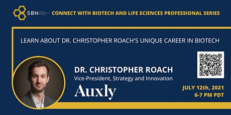 Connect with Biotech and Life Sciences Professionals: Dr. Christopher Roach tickets