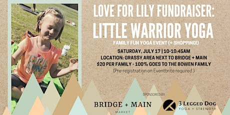 Love for Lily Fundraiser: Little Warrior Yoga (+Shopping!) tickets