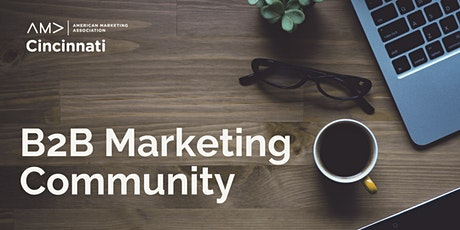 Picking the right channel & crafting a notable B2B marketing campaign tickets