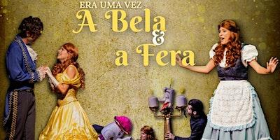 Desconto: Era Uma Vez... A Bela e a Fera no Teatro