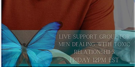 Men's support group for those dealing with toxic relationships tickets