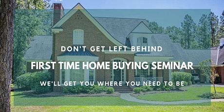 A First Time Home Buyer Seminar tickets