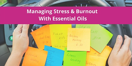 Managing Mom-Stress/Burnout With Essential Oils tickets