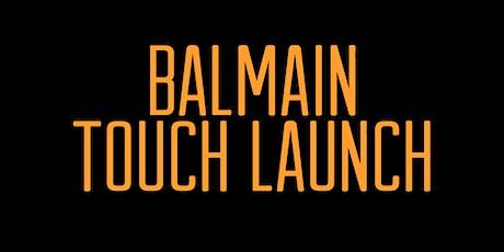 BALMAIN TOUCH LAUNCH tickets