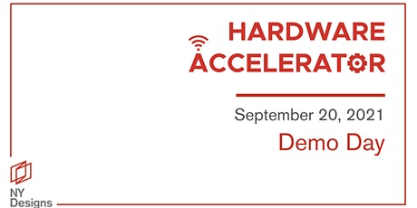 NYDesigns Hardware Accelerator Demo Day. tickets