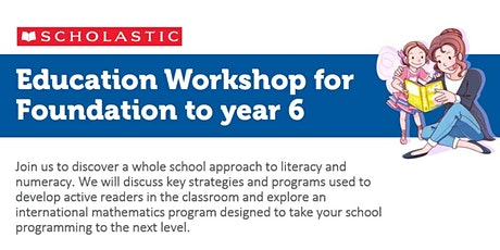 Scholastic Education Workshop (Canning Vale, WA) tickets