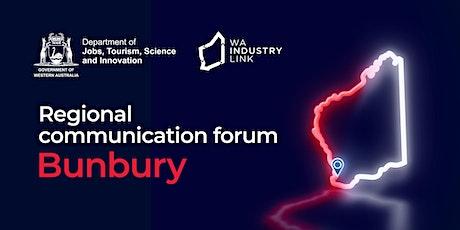 Bunbury Regional Communication Forum tickets
