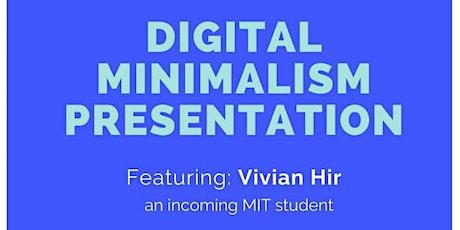 Digital Minimalism Webinar with a MIT STEM Student tickets