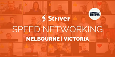 Striver Speed Virtual Networking Melbourne, Victoria tickets