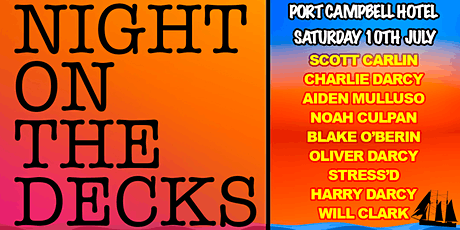 Night On The Decks - Port Campbell Hotel tickets