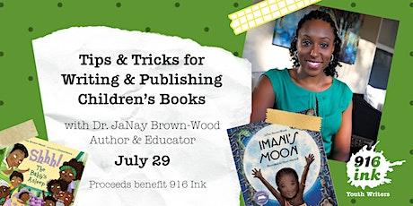 Tips & Tricks for Writing & Publishing Children's Books tickets