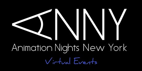 Animation Nights New York (ANNY) Virtual Events tickets