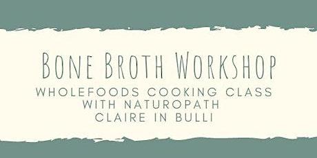 Bone Broth Workshop tickets