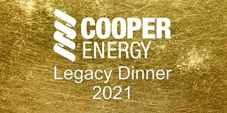 2021 Cooper Energy Legacy Dinner tickets