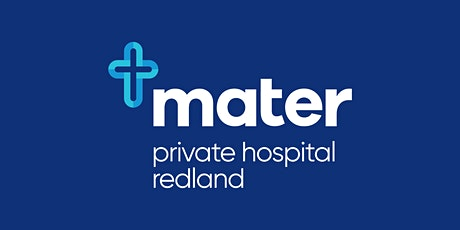Mater Private Hospital Redland | Gastroenterology, Urology and Plastics tickets