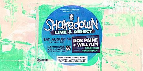 The Shakedown : Rob Paine  + Willyum tickets
