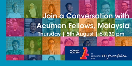 Join a Conversation with Acumen Fellows, Malaysia tickets