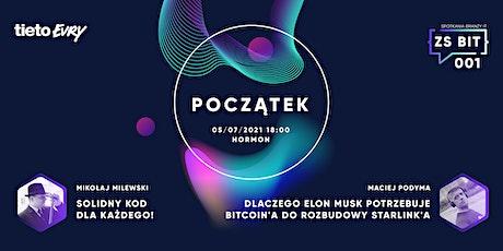 ZS Bit 001 Początek powered by TietoEVRY tickets