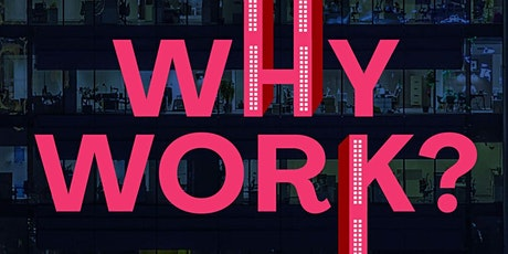 Why Work 3rd Edition - Launch Event tickets