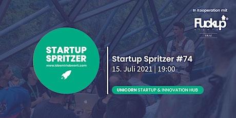 Startup Spritzer #74 in Kooperation mit Fuckup Nights @UNICORN Tickets