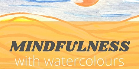 Mindfulness with Watercolours - Dunes tickets