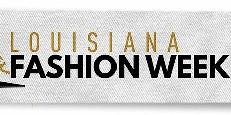 Louisiana Fashion Week tickets