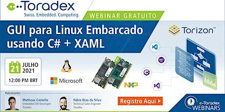 Linux Embarcado e Tecnologias Microsoft: Dev de GUI using C#,.NET e VS Code ingressos