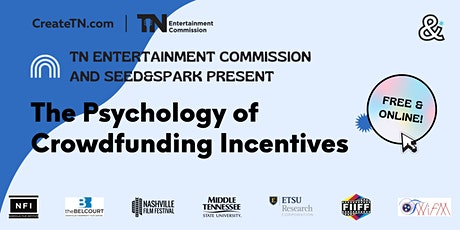 The Psychology of Crowdfunding Incentives tickets