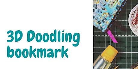 3D Doodling Bookmark tickets