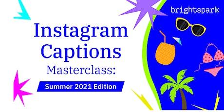 Instagram Caption Writing Masterclass ingressos