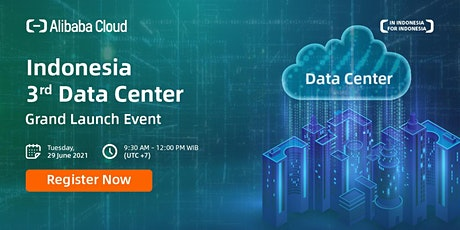 Alibaba Cloud Indonesia 3rd Data Center Launch tickets
