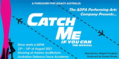 ADFA Performing Arts Company presents: Catch Me If You Can - The Musical tickets