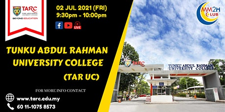 [Education Showcase] Tunku Abdul Rahman University College tickets