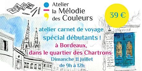 Atelier carnet de voyage spécial débutants à Bordeaux billets