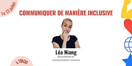 Comment communiquer de manière inclusive ? tickets