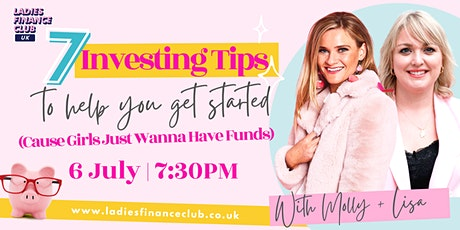 7 Investing Tips To Get You Started (Cause Girls Just Wanna Have Funds!) tickets