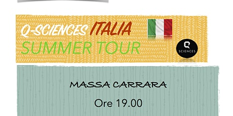 Q-Sciences Italia Summer Tour Massa Carrara biglietti