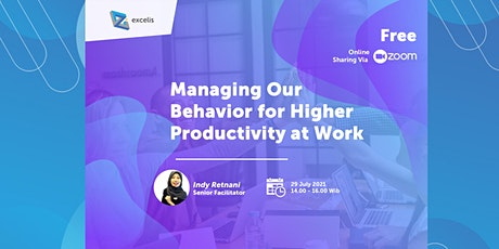 Managing Our Behaviour for Higher Productivity at Work tickets