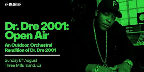 Dr Dre Orchestra: 2001 (Open Air) tickets