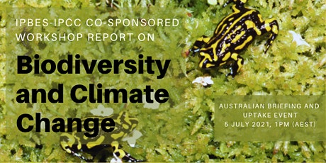 IPBES-IPCC Co-Sponsored Workshop Report on Biodiversity and Climate Change tickets