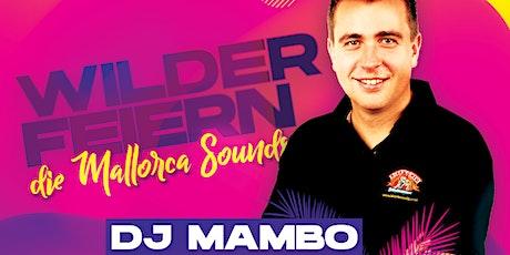"""Wilder Feiern - Die Mallorca Sounds """"Schicht 2 - 18-23:00 Uhr"""" Tickets"""