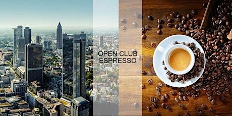 Open Club Espresso (Frankfurt) – Juli Tickets