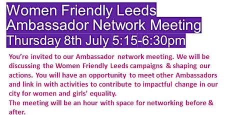 Women Friendly Leeds Ambassador Network Meeting tickets