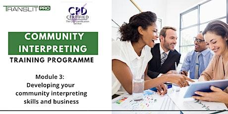 Community Interpreting Training Programme (Module 3 of 3) tickets