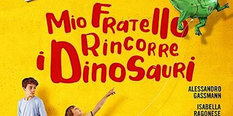 """""""Mio fratello rincorre i dinosauri"""": proiezione cinematografica biglietti"""