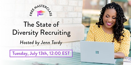Masterclass: The State of Diversity Recruiting Tickets