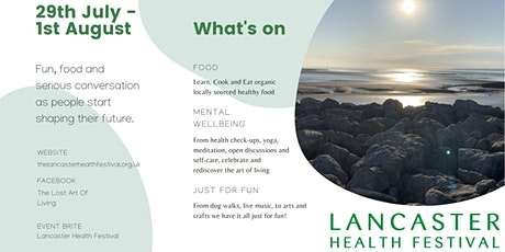 Lancaster Health Festival - The Lost Art Of Living tickets