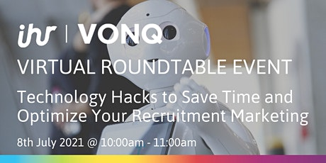 Technology Hacks to Save Time and Optimize Your Recruitment Marketing tickets