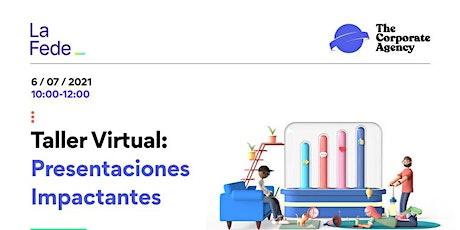 ´Taller Virtual: Presentaciones Impactantes entradas