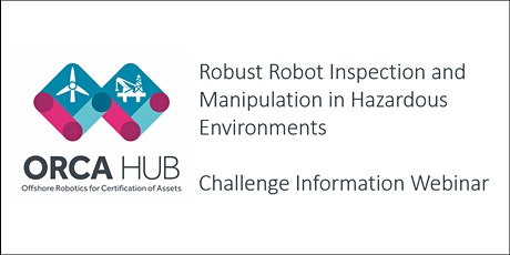 Robust Robot Inspection and Manipulation in Hazardous Environments tickets